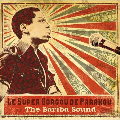 Orchestre Super Borgou De Parakou - The Bariba Sound 2LP