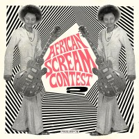 V/A - African Scream Contest 2 - 2LP