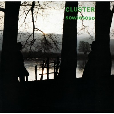 Cluster - Sowiesoso - LP