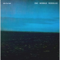 Eno Moebius Roedelius - After The Heat - LP