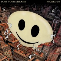 Fucked Up - Dose Your Dreams - 2LP