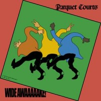 Parquet Courts - Wide Awake - LP