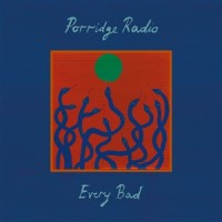 Porridge Radio - Every Bad - LP