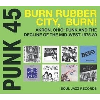 V/A - Punk 45: Burn Rubber City, Burn! - 2LP