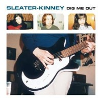 Sleater-Kinney - Dig Me Out - LP