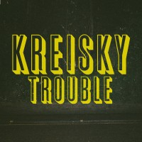 Kreisky - Trouble - LP
