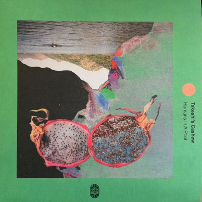 Takeshi's Cashew – Humans In A Pool - LP