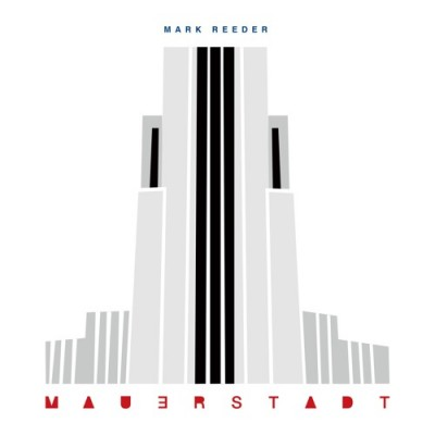 Mark Reeder	- Mauerstadt -2LP