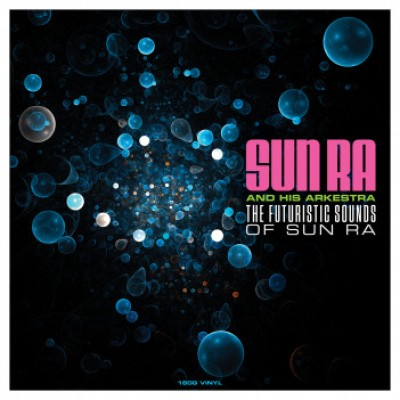 Sun Ra And His Arkestra - The Futuristic Sounds of Sun Ra - LP
