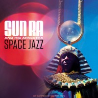 Sun Ra And His Arkestra - Space Jazz - 3LP
