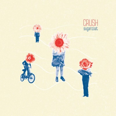 Crush - Sugarcoat - LP