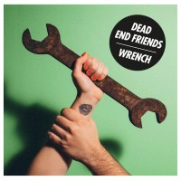 Dead End Friends - Wrench - LP
