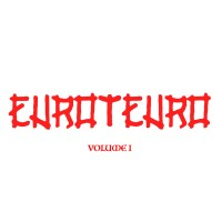 Euroteuro - Volume I - LP