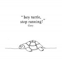 Gary - Hey Turtle, Stop Running! - LP