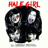 Half Girl - All Tomorrow's Monsters - LP