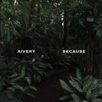 Aivery - Because - CD