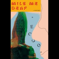 Mile Me Deaf - Ecco - Tape