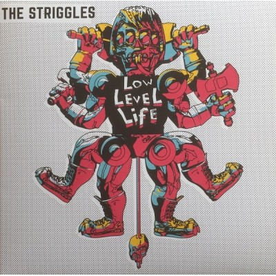 The Striggles - Low Level Life - 2LP